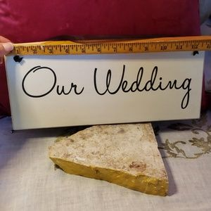 💝💌Our Wedding Sign from Kirklands💌💝